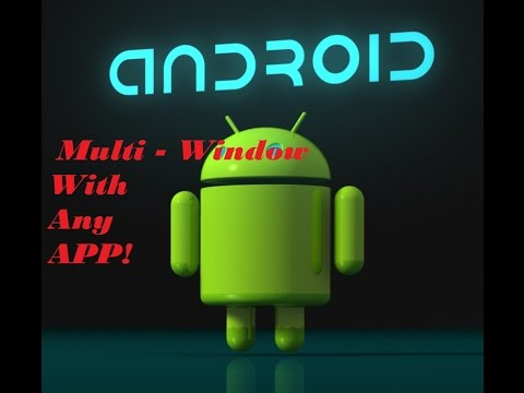 How To Add Any App In Multi-window Android (without Root)