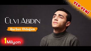 Ulvi Abidin - Qurban Olduğum / 2020
