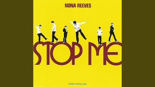 Provided to YouTube by WM Japan SAY FOREVER · NONA REEVES STOP ME ℗...