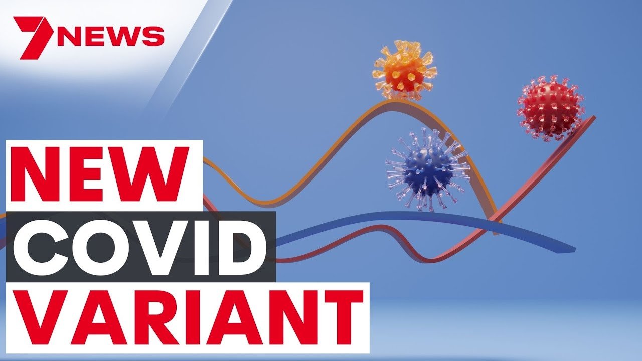 New COVID Variant 'MU' | Can vaccines protect us against mutations? | 7NEWS