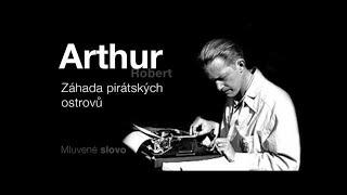 MLVENÉ SLOVO   Arthur, Robert   Záhada pirátských ostrovů DOBRODRUŽNÉ