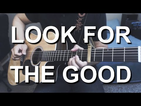 Look for the Good - Jason Mraz Fingerstyle Guitar Cover