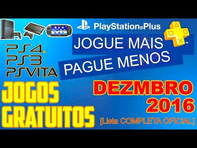 PSN Plus Jogos Grátis Para Dezembro de 2016 [ Lista OFICIAL ]