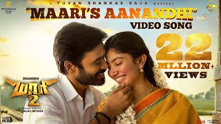 Maari 2 - Maari's Aanandhi Video Song