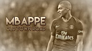 Kylian Mbappe - Old Town Road - Skills and Goals - FULLHD