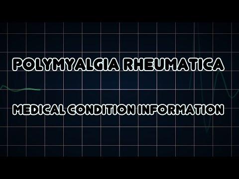 Polymyalgia rheumatica (Medical Condition)