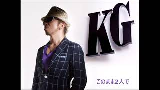KG - このまま2人で duet with Lisa Halim