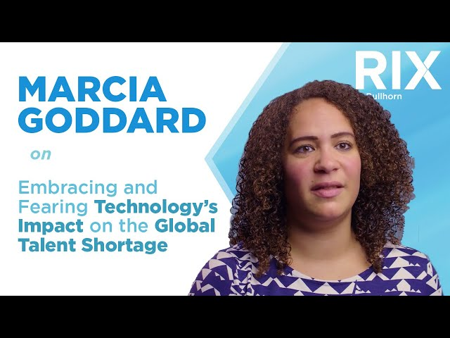 Dr. Marcia Goddard on Technology's Impact on the Global Talent Shortage