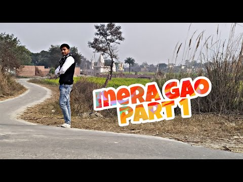 Pvr Parv Uploaded | मेरा गांव , First Part ...