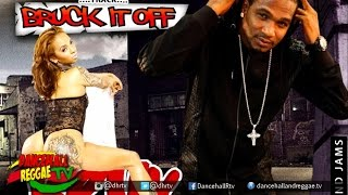 Mr Peppa - Bruck It Off {Raw} ▶Bruk It Off Riddim ▶Island Jams Ent ▶Dancehall 2016