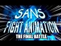 Sans Fight Animation
