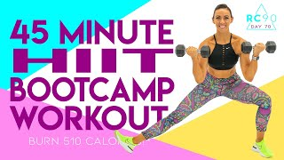 45 Minute HIIT Booтcamp Workout! 🔥Burn 510 Calories!* 🔥Day 70 | RC90