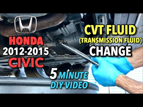 Honda Civic CVT Fluid Change 2014-2015 - 5 Minute DIY Video