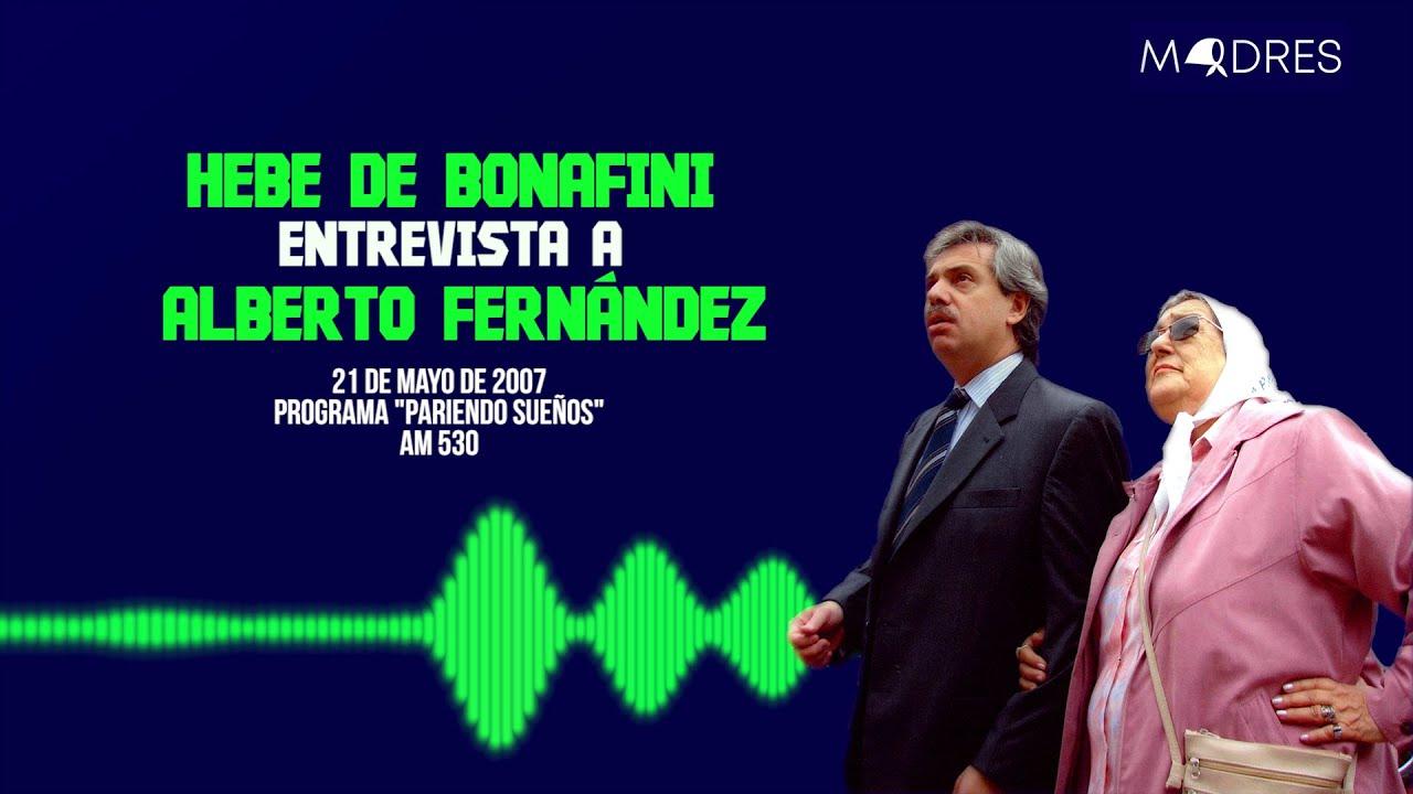 Hebe de Bonafini y Alberto Fernandez  - 21 de mayo de 2007 - Madres de Plaza de Mayo