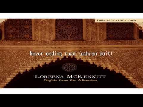 Loreena McKennitt - never ending road amhran duit - Nights From The Alhambra 2007