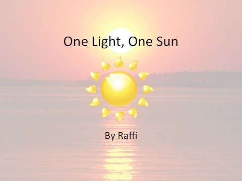 One Light, One Sun w/Lyrics