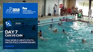 LIVE 🔴   Water Polo - Day 7 (CAN-CHN) - 4th FINA World Men's Youth Water Polo Championships
