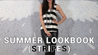 Summer Lookbook 2015 (Featuring Stripes) | Wendy