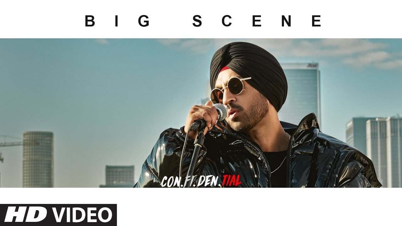 Official Video: BIG SCENE | CON FI DEN TIAL | Diljit Dosanjh | Songs 2018