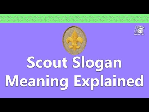The Meaning Of The Scout Slogan Youtube
