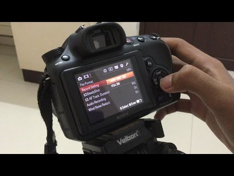 Best Recording Setting For Sony Alpha 58!