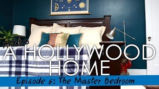 A Hollywood Home: The Master Bedroom!