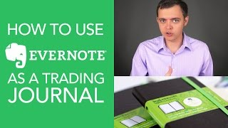 How to Use Evernote to Journal & Track Your Stock Trades