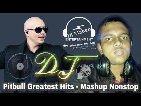 Pitbull Mashup DJ Remix 2018