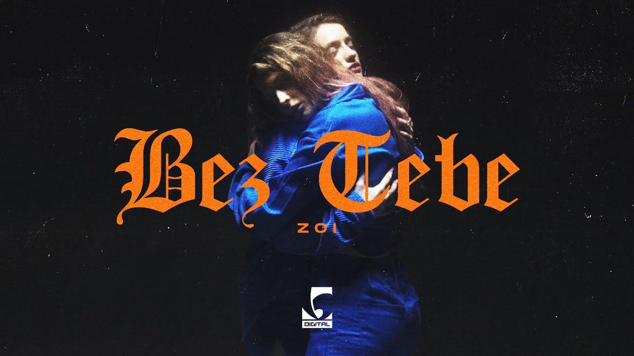 Download Zoi - Bez tebe