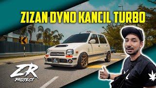 ZR PROJECT | ZIzan Dyno Kancil Turbo