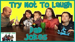 Try Not To Laugh With Dad Jokes! / That YouTub3 Family