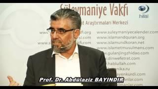 Kuran Sohbetleri Nisa Suresi 25.Ayet-Abdülaziz BAYINDIR