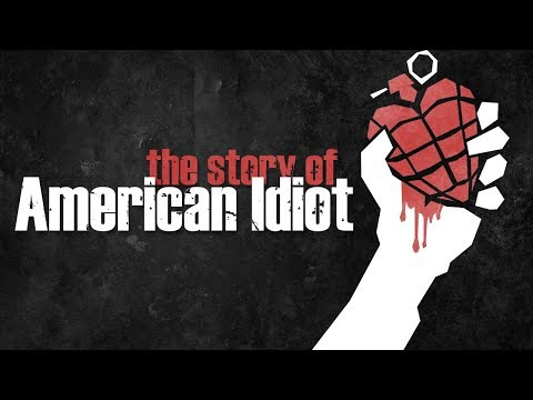 The Story of Green Days American Idiot
