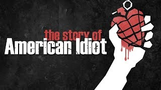 "The Story of Green Day's ""American Idiot"""