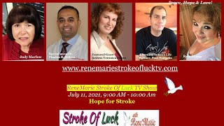 Hope for Stroke   ReneMarie Stroke Of Luck TV Show-Sunday, July 11th, 9 am