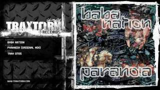 Baba Nation - Paranoia (Original mix) (Traxtorm Records - TRAX 9705)