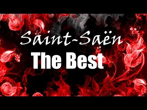 Camille Saint-Saëns - The Best Musical Works