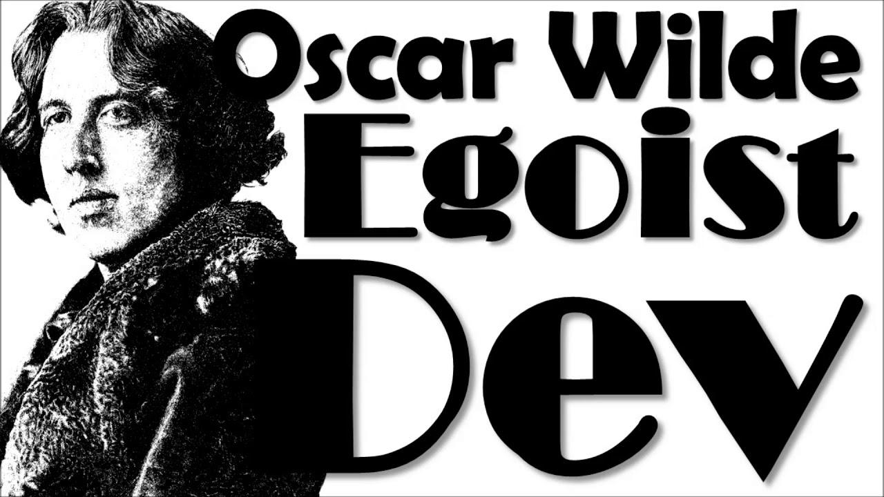 Sesli Kitap (Oscar Wilde) Egoist Dev