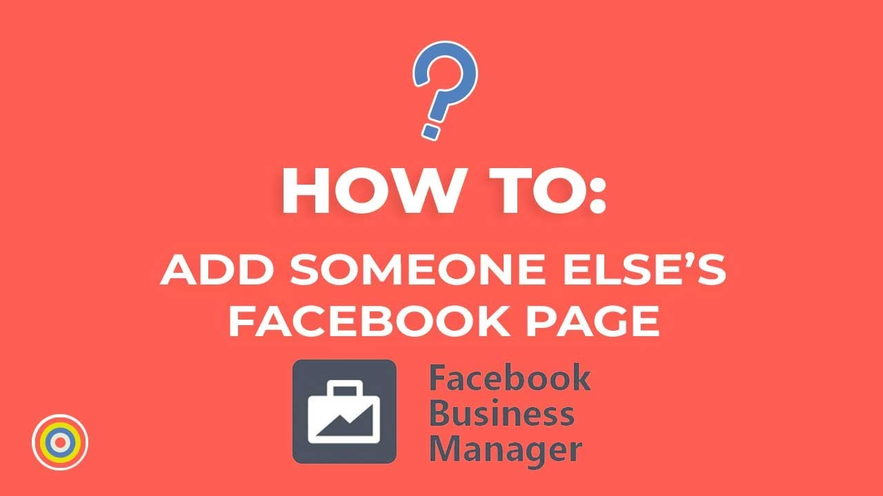 How to Add Someone Else's Page on Facebook Business Manager - E-commerce Tutorials