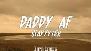 Play Daddy AF