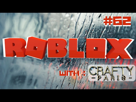 ROBLOX Gameplay Live Stream #62 Crafty Paris 😜😜😜