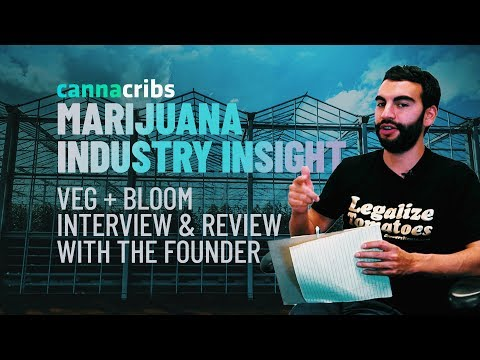 Marijuana Industry Insight - Episode 7: Veg+Bloom Nutrients Interview & Review With Founder