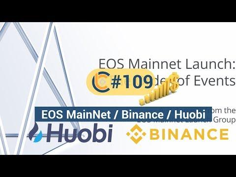 #109 - EOS MainNet ra mắt hôm nay / CryptoChips trả BTC cho người chơi game / Binance