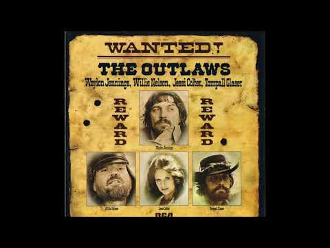 Waylon Jennings With Friends Wanted The Outlaws 1976 Full Album