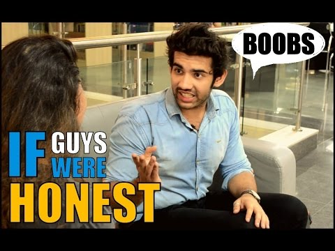 If Indian Guys Were Honest | Part 2 |