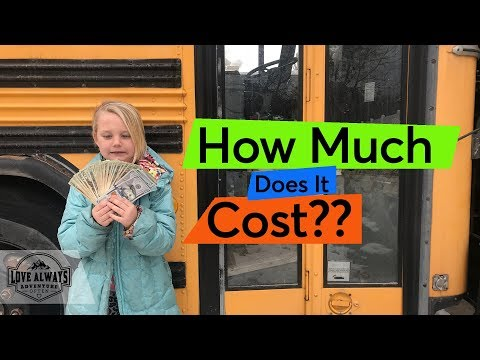 How Much Does It Cost To Build A Skoolie?? | Our School Bus Conversion Budget