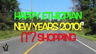 New Ethiopian Video በግ shopping በ America...Happy Ethiopian New Years