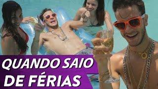 PONTO DE VISTA  - QUANDO SAIO DE FÉRIAS