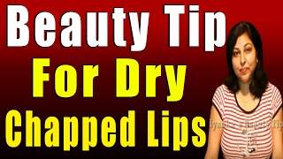 Beauty Tip for Dry & Chapped Lips Thumbnail