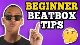 Tips For Beginner Beatboxers   How To Beatbox?   Dontae Catlett